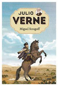 JULIO VERNE 7 - MIGUEL STROGOFF