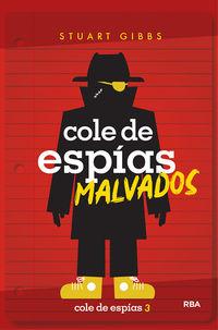 COLE DE ESPIAS 3 - COLE DE ESPIAS MALVADOS