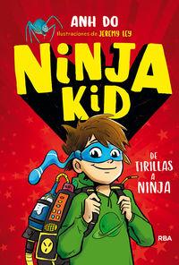 ninja kid 1 - de tirillas a ninja - Anh Do / Jeremy Ley (il. )
