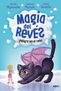 MAGIA DEL REVES 2 - ¡PELIGRO EN EL COLE!