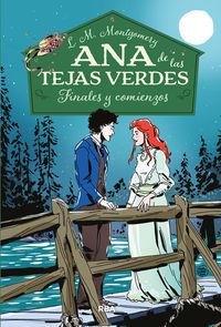 ANA TEJAS VERDES 6 - FINALES Y COMIENZOS