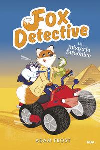 FOX DETECTIVE 6 - UN MISTERIO FARAONICO