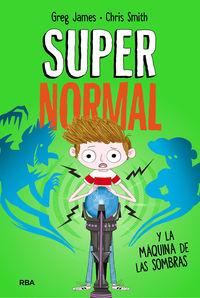 SUPERNORMAL 3 - SUPERNORMAL Y LA MAQUINA DE LAS SOMBRAS