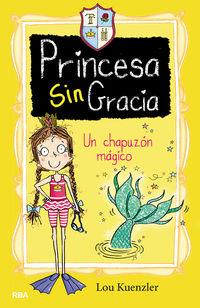 PRINCESA SINGRACIA 3 - UN CHAPUZON MAGICO