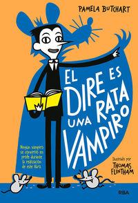 Pandilla Misterio 1 - Dire Es Rata Vampiro - Pamela Butchart / Thomas Flintham (il. )