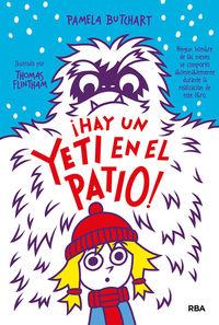 pandilla misterio, la 3 - ¡hay un yeti en el patio! - Pamela Butchart / Thomas Flintham (il. )