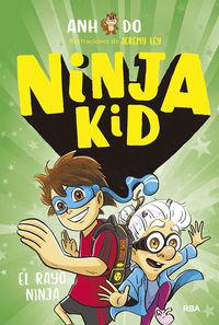 ninja kid 3 - el rayo ninja - Anh Do / Jeremy Ley (il. )