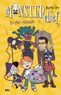 Monsterchef 2 - Un Plato Peliagudo - Begoña Oro / Lidia Fernandez Abril (il. )