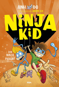 ninja kid 4 - ¡un ninja molon! - Anh Do / Jeremy Ley