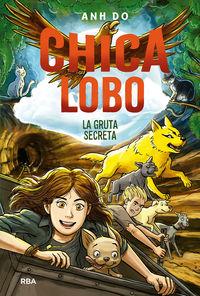 CHICA LOBO 3 - LA GRUTA SECRETA