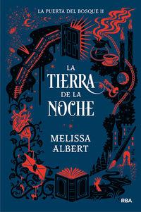 puerta del bosque, la 2 - tierra de la noch - Melissa Albert