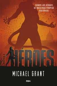 heroes (monstruo 3) - Michael Grant