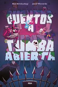 cuentos a tumba abierta - Abel Amutxategi / Jordi Villaverde (il. )