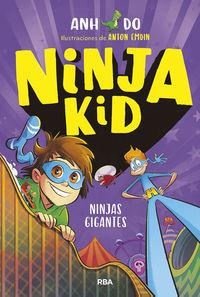 ninja kid 6 - ninjas gigantes - Anh Do / Anton Emdin (il. )
