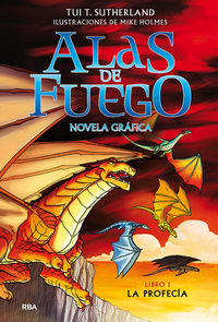 ALAS DE FUEGO 1 - LA PROFECIA