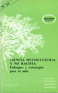 CIENCIA MULTICULTURAL Y NO RACISTA - ENFOQUES Y ESTRATEGIAS PARA EL AULA