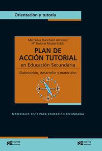 PLAN DE ACCION TUTORIAL EN EDUCACION SECUNDARIA - ELABORACION, DESARROLLO Y MATERIALES
