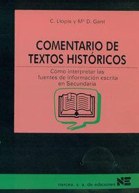COMENTARIO DE TEXTOS HISTORICOS - COMO INTERPRETAR LAS FUENTES DE INFORMACION ESCRITA EN SECUNDARIA