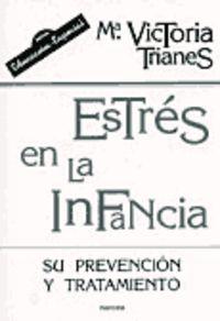ESTRES EN LA INFANCIA - SU PREVENCION Y TRATAMIENTO