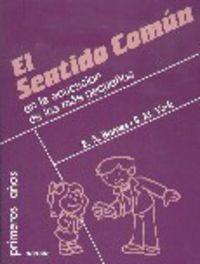 SENTIDO COMUN EN LA EDUCACION DE LOS MAS PEQUEÑOS, EL