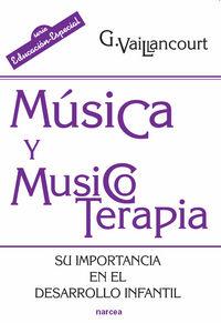 MUSICA Y MUSICOTERAPIA - SU IMPORTANCIA EN EL DESARROLLO INFANTIL
