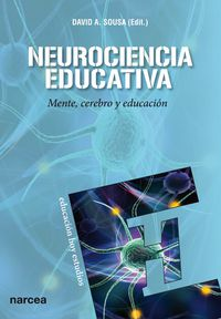 NEUROCIENCIA EDUCATIVA - MENTE, CEREBRO Y EDUCACION