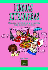 Lenguas Extranjeras - Recursos Practicos Y Creativos Para Enseñar Idiomas - Sue Cave