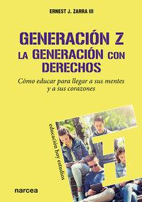 GENERACION Z, LA GENERACION CON DERECHOS