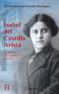ISABEL DEL CASTILLO ARISTA - EL DON DE SABER ESTAR