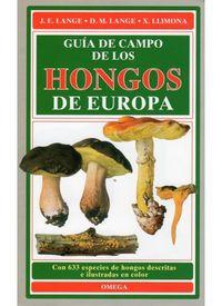 GUIA DE CAMPO DE LOS HONGOS DE EUROPA