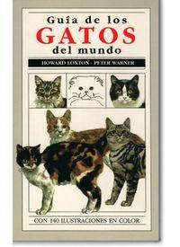 GUIA DE LOS GATOS DEL MUNDO