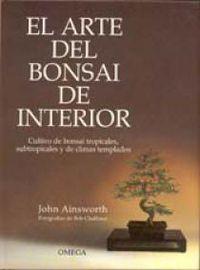 ARTE DEL BONSAI DE INTERIOR, EL