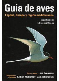 guia de aves - españa, europa y region mediterranea (2ª ed) - Lars Svensson