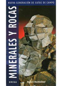 Minerales Y Rocas - Rupert Hochleitner