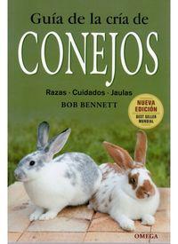 Conejos - Guia De La Cria De - Bob Bennett