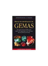 Manual De Identificacion De Gemas (4ª Ed) - Antoinette Matlins / Antonio C. Bonanno