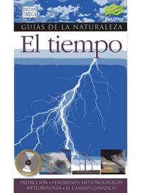 Tiempo, El - Guias De La Naturaleza - Aa. Vv.
