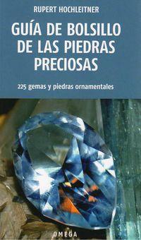 GUIA DE BOLSILLO DE LAS PIEDRAS PRECIOSAS - 225 GEMAS Y PIEDRAS ORNAMENTALES