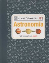 CURSO BASICO DE. .. ASTRONOMIA