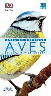 AVES DE ESPAÑA Y DE EUROPA - GUIA DE BOLSILLO