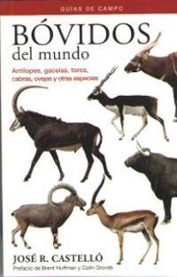 BOVIDOS DEL MUNDO - GUIA DE CAMPO