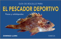 Guia De Bolsillo Para El Pescador Deportivo - Domingo Lloreis