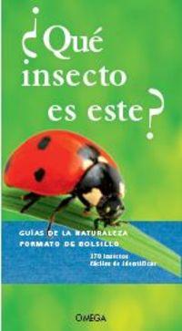 ¿que Insecto Es Este? - Aa. Vv.
