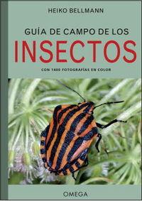 GUIA DE CAMPO DE LOS INSECTOS - CON 1400 FOTOGRAFIAS EN COLOR