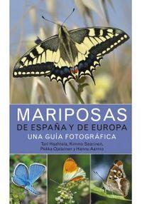 MARIPOSAS DE ESPAÑA Y DE EUROPA - UNA GUIA FOTOGRAFICA