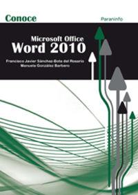 Conoce Word 2010 - Microsoft Office - Francisco Javier Sanchez / Manuela Gonzalez