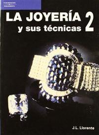 JOYERIA Y SUS TECNICAS, LA 2