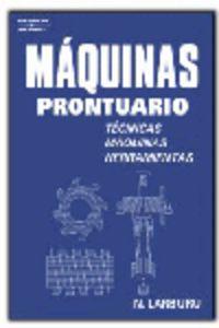 MAQUINAS PRONTUARIO - TECNICAS, MAQUINAS, HERRAMIENTAS