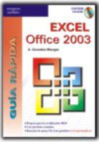 GUIA RAPIDA EXCEL OFFICE 2003 (+CD-ROM)