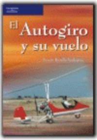 AUTOGIRO Y SU VUELO, EL
